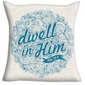 Thinkabelle-Dwell in Him